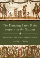 Omslag - The Dancing Lares and the Serpent in the Garden