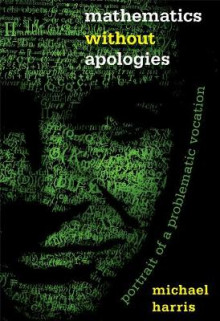 Mathematics without Apologies av Michael Harris (Heftet)