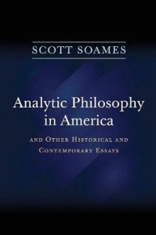 Analytic Philosophy in America av Scott Soames (Heftet)