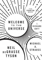 Welcome to the Universe av J. Richard Gott, Michael Strauss og Neil deGrasse Tyson (Heftet)