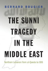 Omslag - The Sunni Tragedy in the Middle East
