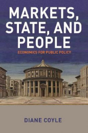 Markets, State, and People av Diane Coyle (Innbundet)