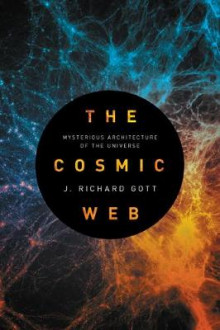 The Cosmic Web av J. Richard Gott (Heftet)