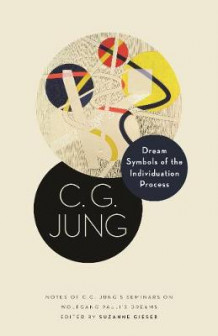 Dream Symbols of the Individuation Process av C. G. Jung (Innbundet)
