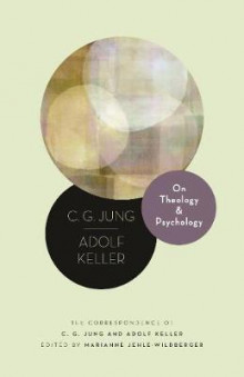 On Theology and Psychology av C. G. Jung og Adolf Keller (Innbundet)