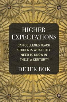 Higher Expectations av Derek Bok (Innbundet)