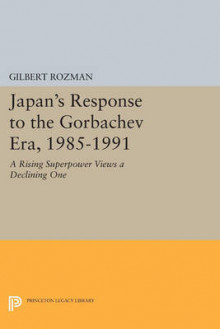 Japan's Response to the Gorbachev Era, 1985-1991 av Gilbert Rozman (Heftet)