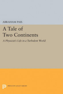 A Tale of Two Continents av Abraham Pais (Heftet)