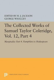 The Collected Works of Samuel Taylor Coleridge, Vol. 12, Part 4 av Samuel Taylor Coleridge (Heftet)