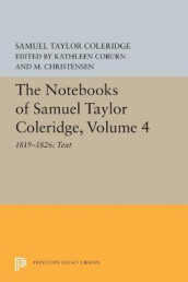 The Notebooks of Samuel Taylor Coleridge, Volume 4 av Samuel Taylor Coleridge (Heftet)
