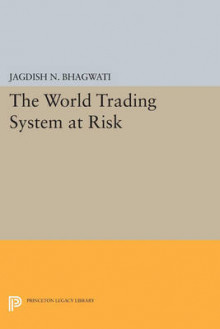 The World Trading System at Risk av Jagdish N. Bhagwati (Heftet)