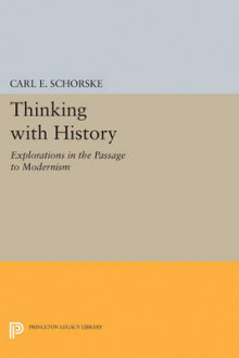 Thinking with History av Carl E. Schorske (Heftet)