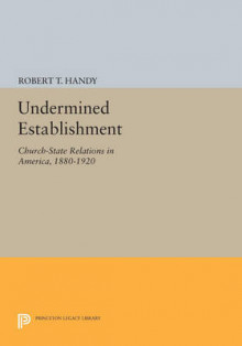 Undermined Establishment av Robert T. Handy (Heftet)