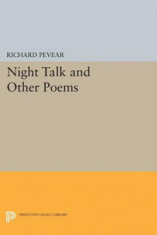 Night Talk and Other Poems av Richard Pevear (Heftet)
