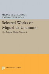 Omslag - Selected Works of Miguel de Unamuno: The Private World Volume 2