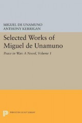 Omslag - Selected Works of Miguel de Unamuno: Peace in War: A Novel Volume 1