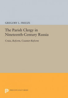 The Parish Clergy in Nineteenth-Century Russia av Gregory L. Freeze (Heftet)