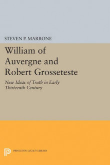 William of Auvergne and Robert Grosseteste av Steven P. Marrone (Heftet)