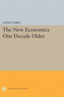 The New Economics One Decade Older av James Tobin (Heftet)