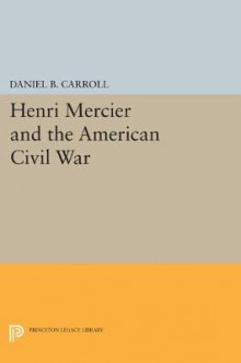 Henri Mercier and the American Civil War av David Carroll (Heftet)