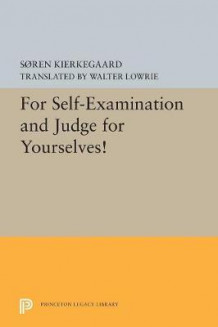 For Self-Examination and Judge for Yourselves! av Soren Kierkegaard (Heftet)