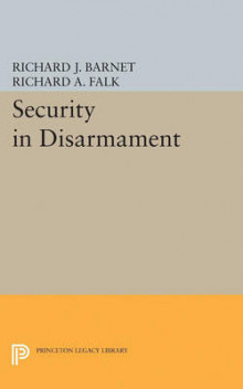 Security in Disarmament av Richard A. Falk og Richard J. Barnet (Heftet)