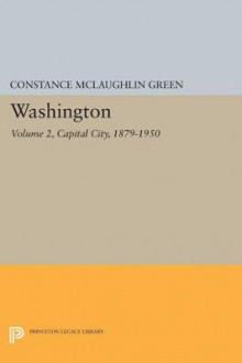 Washington: Volume 2 av Constance McLaughlin Green (Heftet)