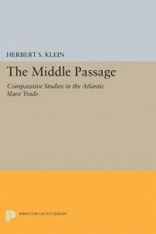 The Middle Passage av Herbert S. Klein (Heftet)