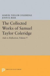 The Collected Works of Samuel Taylor Coleridge, Volume 9 av Samuel Taylor Coleridge (Innbundet)