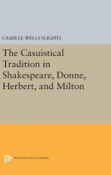 Omslag - The Casuistical Tradition in Shakespeare, Donne, Herbert, and Milton