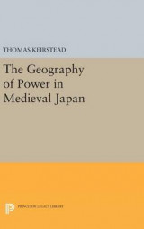 Omslag - The Geography of Power in Medieval Japan