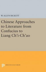Omslag - Chinese Approaches to Literature from Confucius to Liang Ch'i-Ch'ao