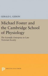 Omslag - Michael Foster and the Cambridge School of Physiology