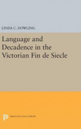 Omslag - Language and Decadence in the Victorian Fin de Siecle