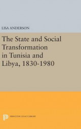 Omslag - The State and Social Transformation in Tunisia and Libya, 1830-1980
