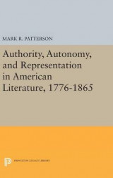 Omslag - Authority, Autonomy, and Representation in American Literature, 1776-1865
