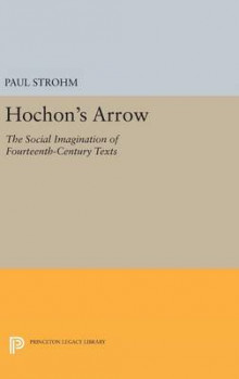 Hochon's Arrow av Paul Strohm (Innbundet)