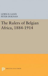 Omslag - The Rulers of Belgian Africa, 1884-1914
