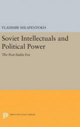 Omslag - Soviet Intellectuals and Political Power