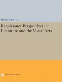 Renaissance Perspectives in Literature and the Visual Arts av Murray Roston (Innbundet)