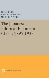 Omslag - The Japanese Informal Empire in China, 1895-1937