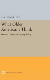 What Older Americans Think av Christine L. Day (Innbundet)