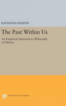 The Past Within Us av Raymond Martin (Innbundet)