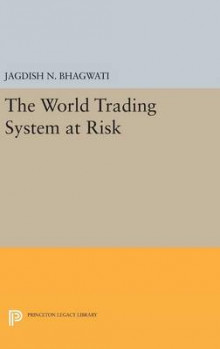 The World Trading System at Risk av Jagdish N. Bhagwati (Innbundet)