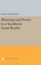 Omslag - Meaning and Power in a Southeast Asian Realm