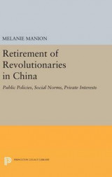Omslag - Retirement of Revolutionaries in China