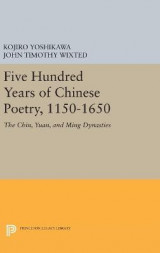 Omslag - Five Hundred Years of Chinese Poetry, 1150-1650