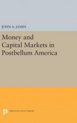 Omslag - Money and Capital Markets in Postbellum America