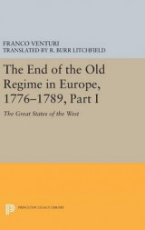 Omslag - The End of the Old Regime in Europe, 1776-1789: Part I