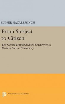 From Subject to Citizen av Sudhir Hazareesingh (Innbundet)